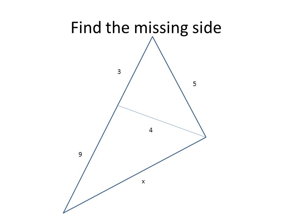 Find the missing side 3 5 4 9 x