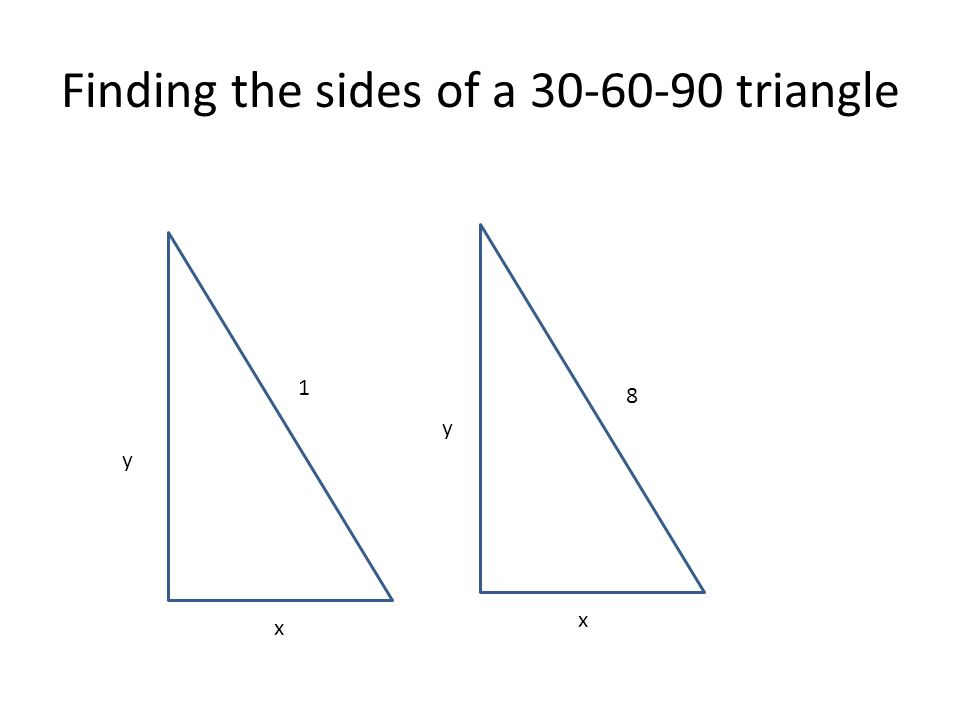 Finding the sides of a 30-60-90 triangle