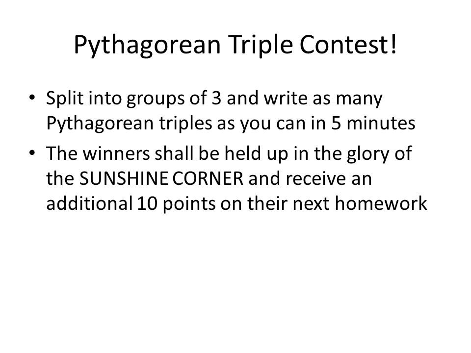 Pythagorean Triple Contest!