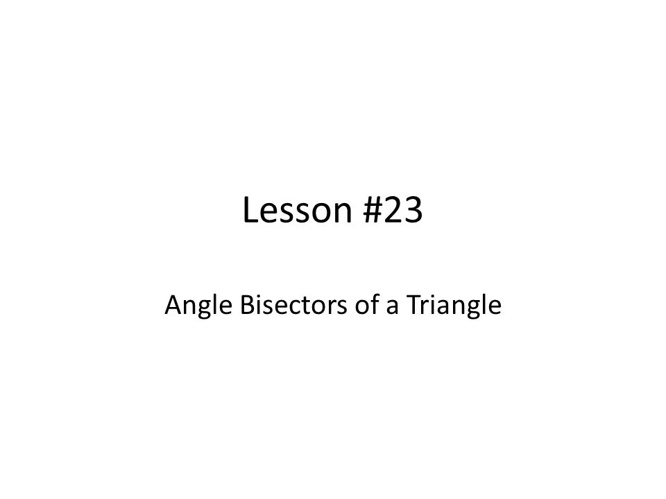 Angle Bisectors of a Triangle