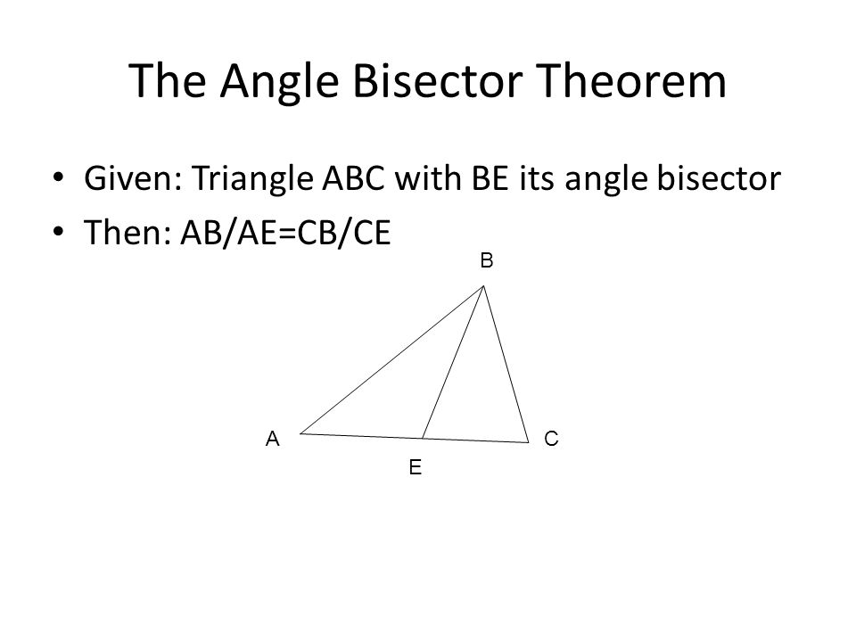 The Angle Bisector Theorem