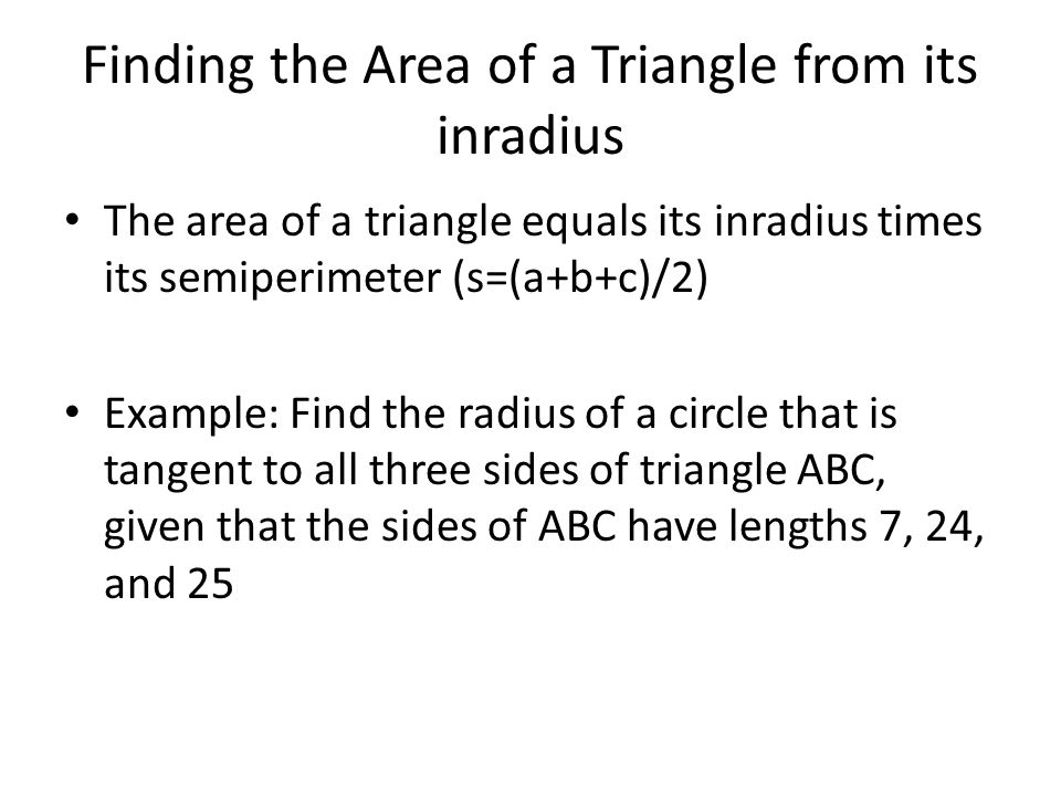 Finding the Area of a Triangle from its inradius