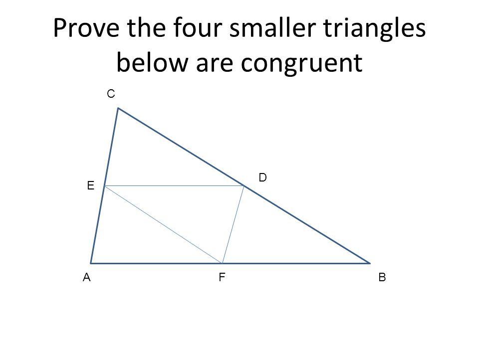 Prove the four smaller triangles below are congruent