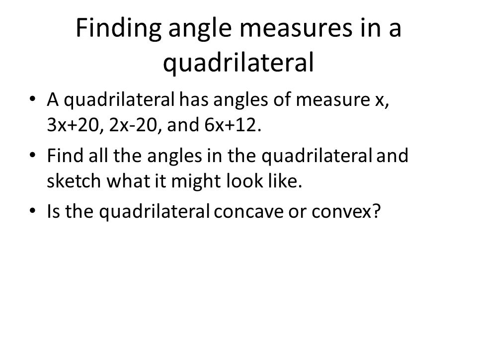 Finding angle measures in a quadrilateral