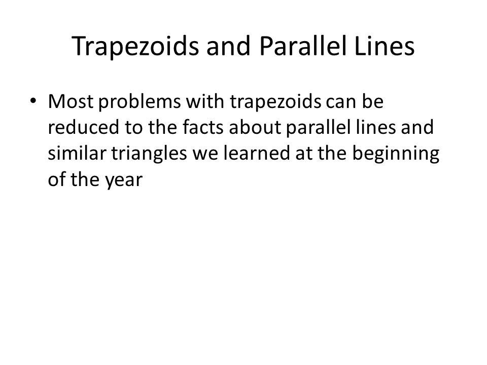 Trapezoids and Parallel Lines
