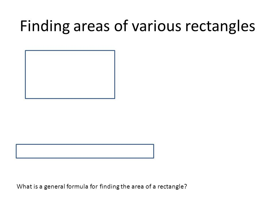 Finding areas of various rectangles