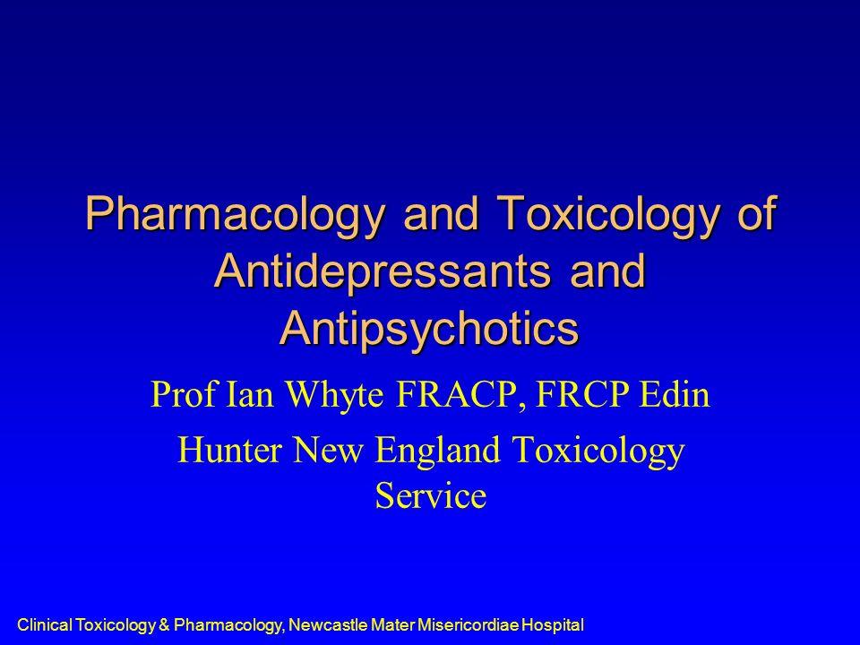 Pharmacology and Toxicology of Antidepressants and Antipsychotics