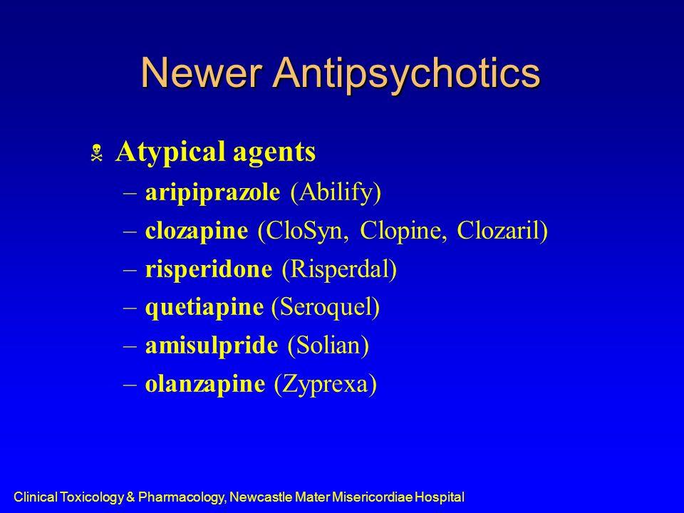 Newer Antipsychotics Atypical agents aripiprazole (Abilify)