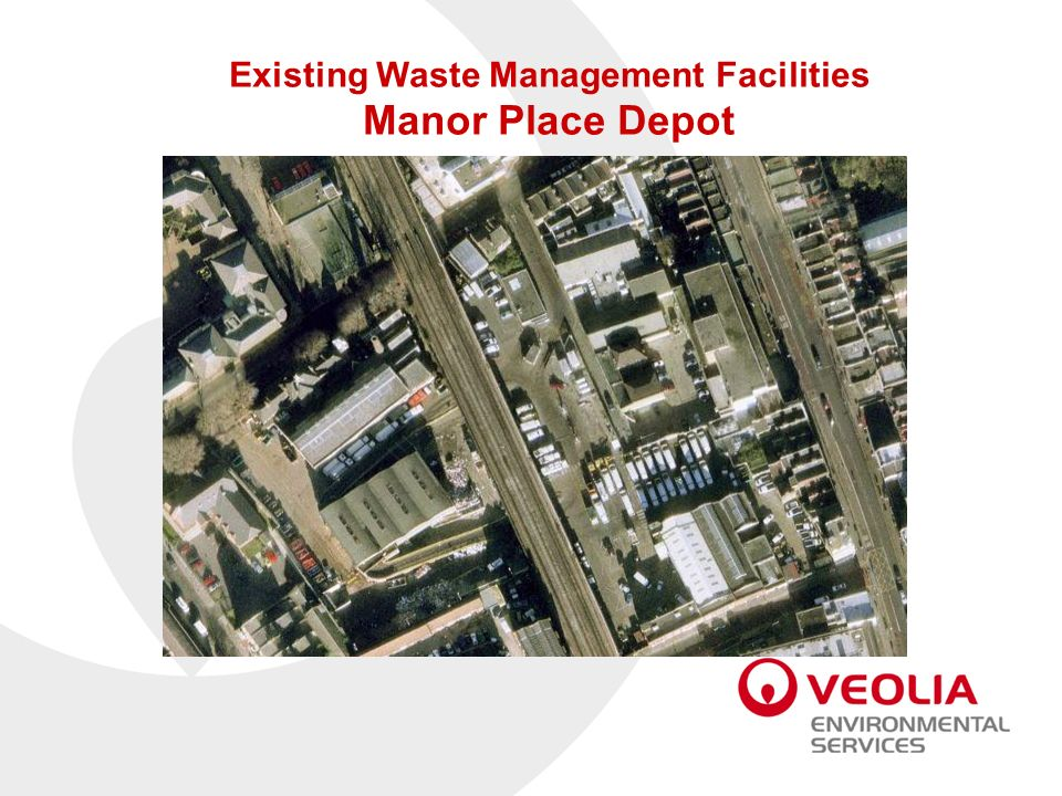 Existing Waste Management Facilities Manor Place Depot