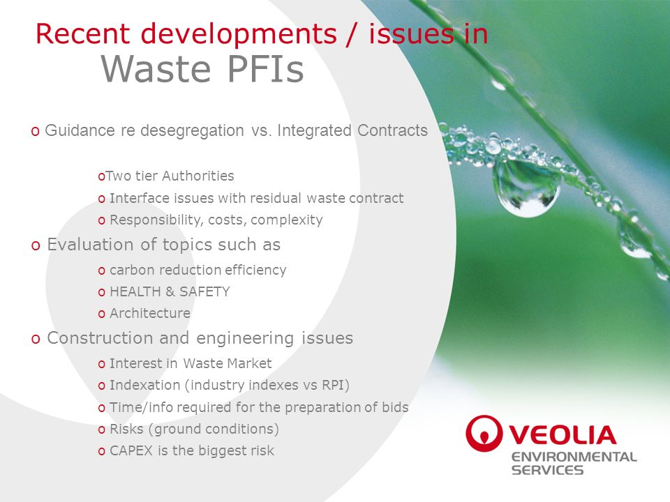 Waste PFIs Recent developments / issues in