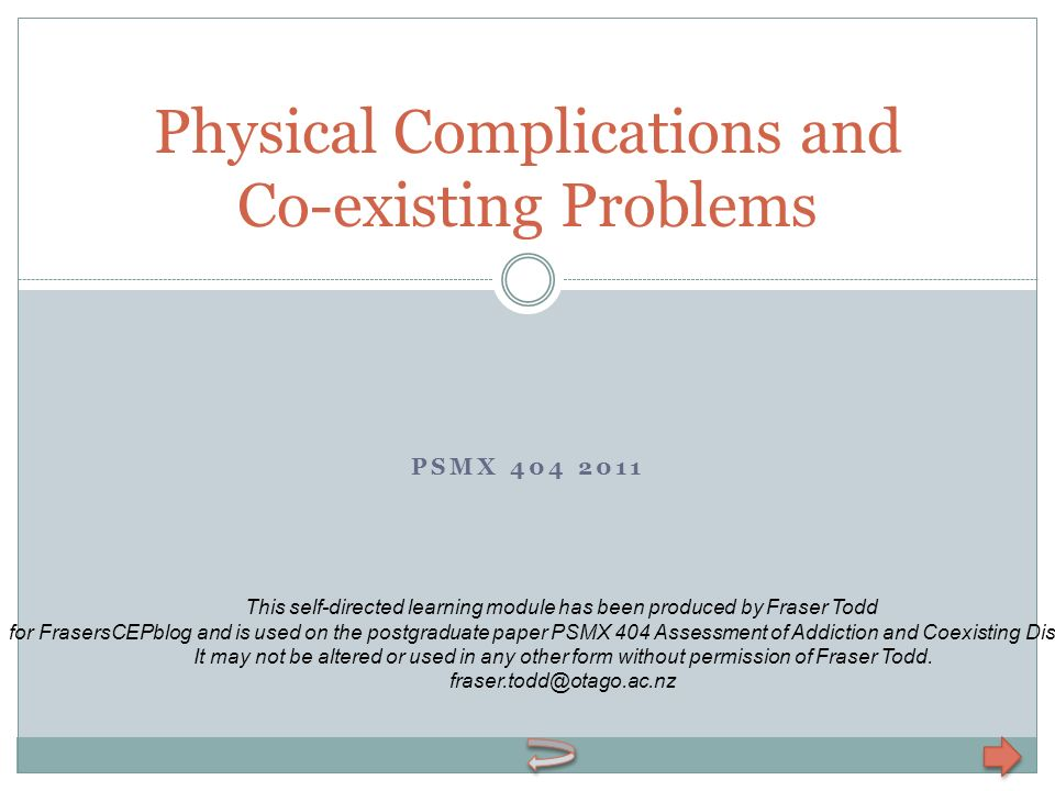 Physical Complications and Co-existing Problems