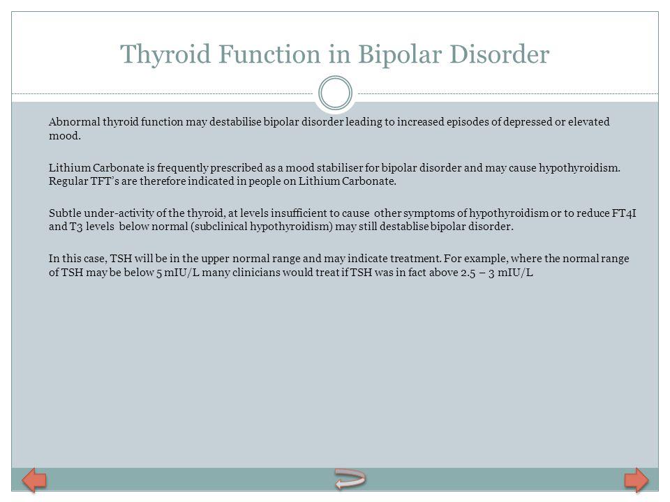 Thyroid Function in Bipolar Disorder