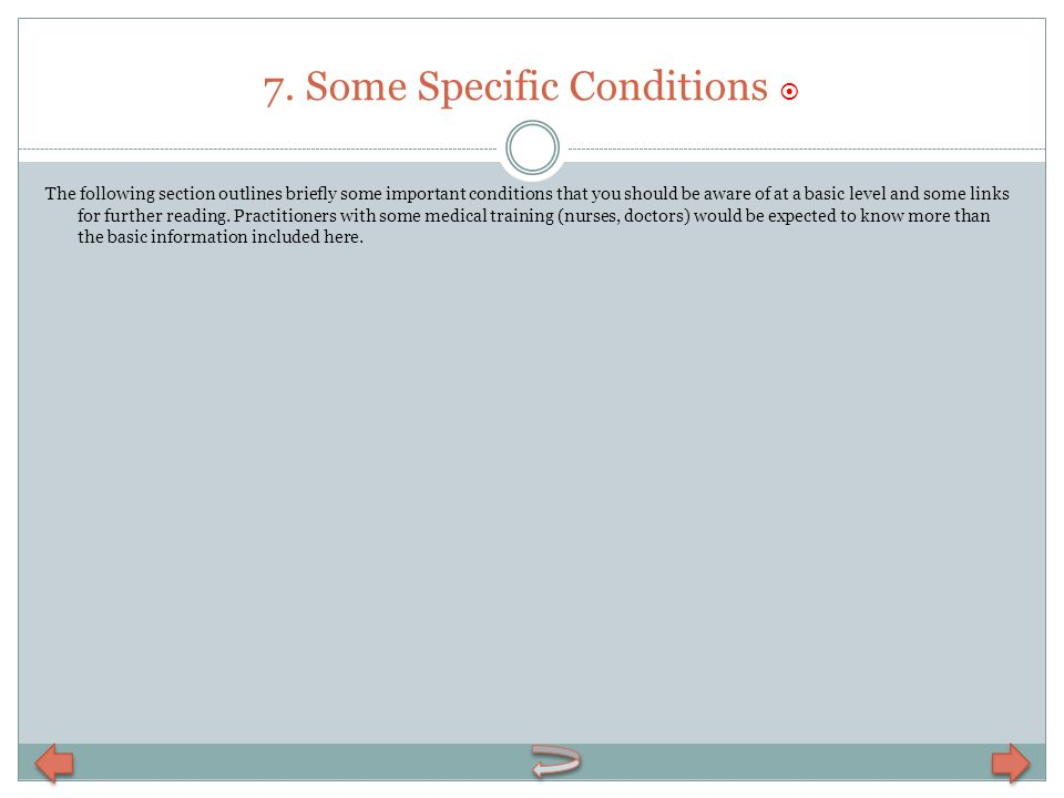 7. Some Specific Conditions 