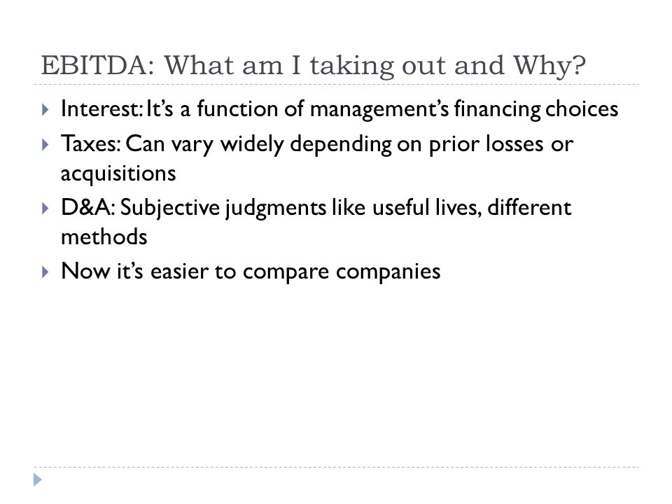 EBITDA: What am I taking out and Why
