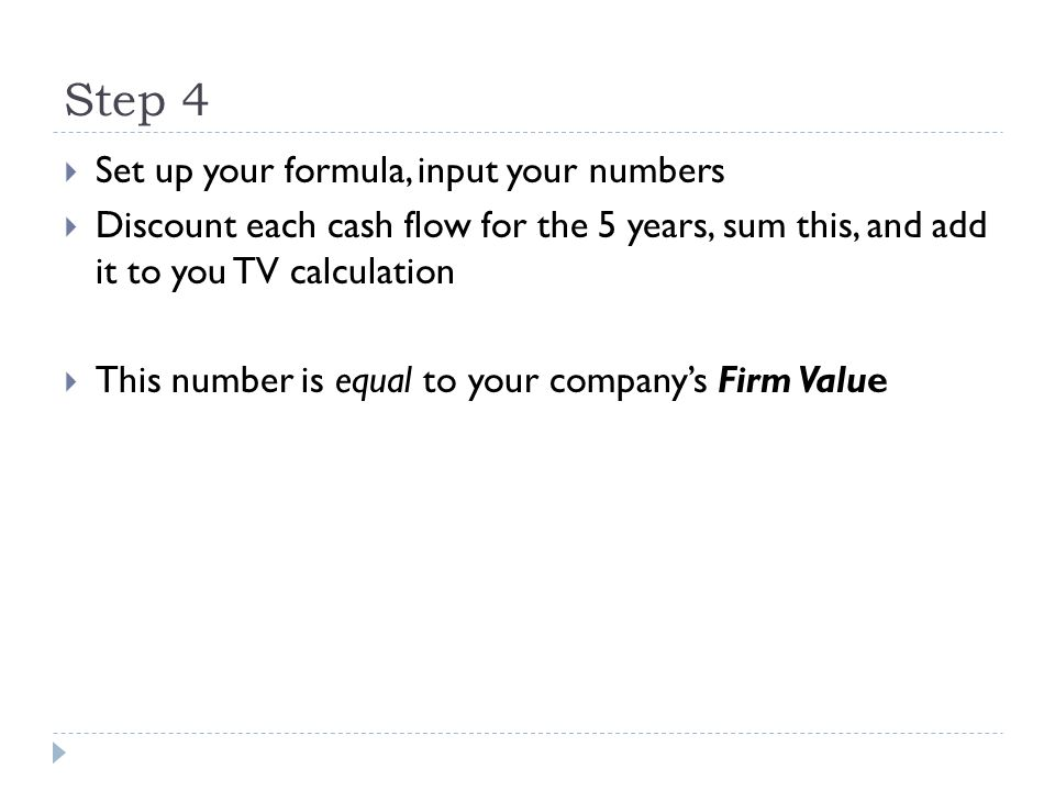 Step 4 Set up your formula, input your numbers