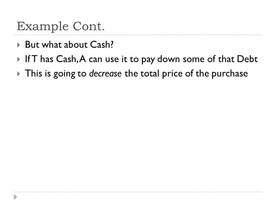 Example Cont. But what about Cash