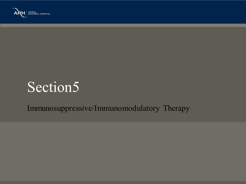 Section5 Immunosuppressive/Immunomodulatory Therapy