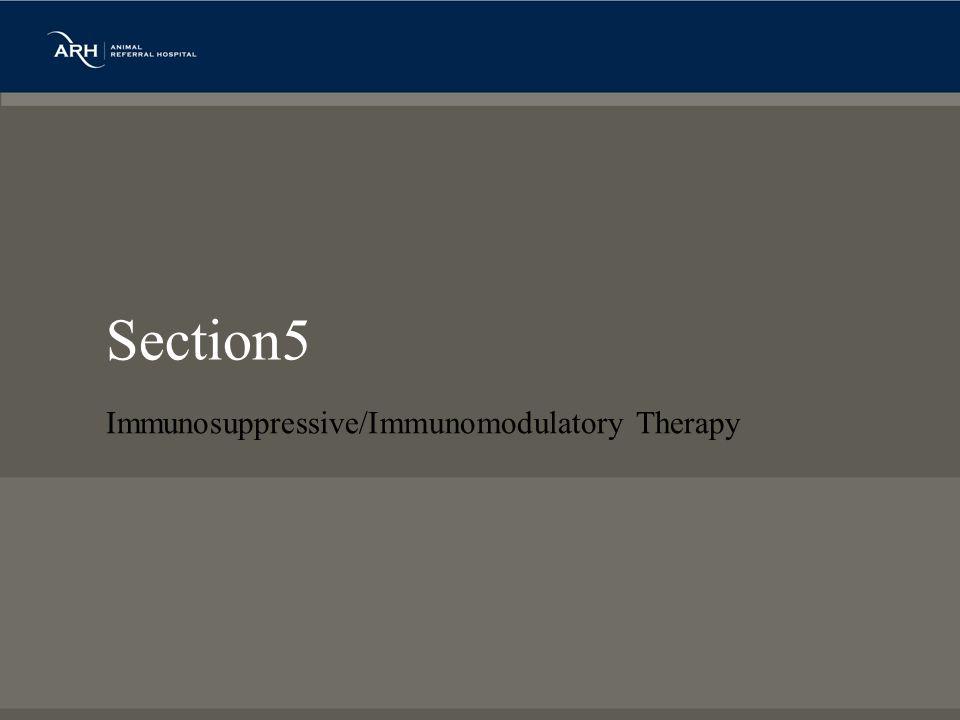 Section5 Immunosuppressive/Immunomodulatory Therapy