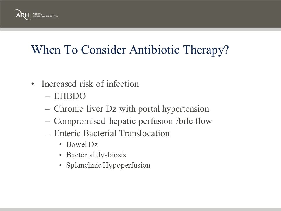 When To Consider Antibiotic Therapy
