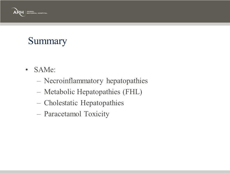 Summary SAMe: Necroinflammatory hepatopathies