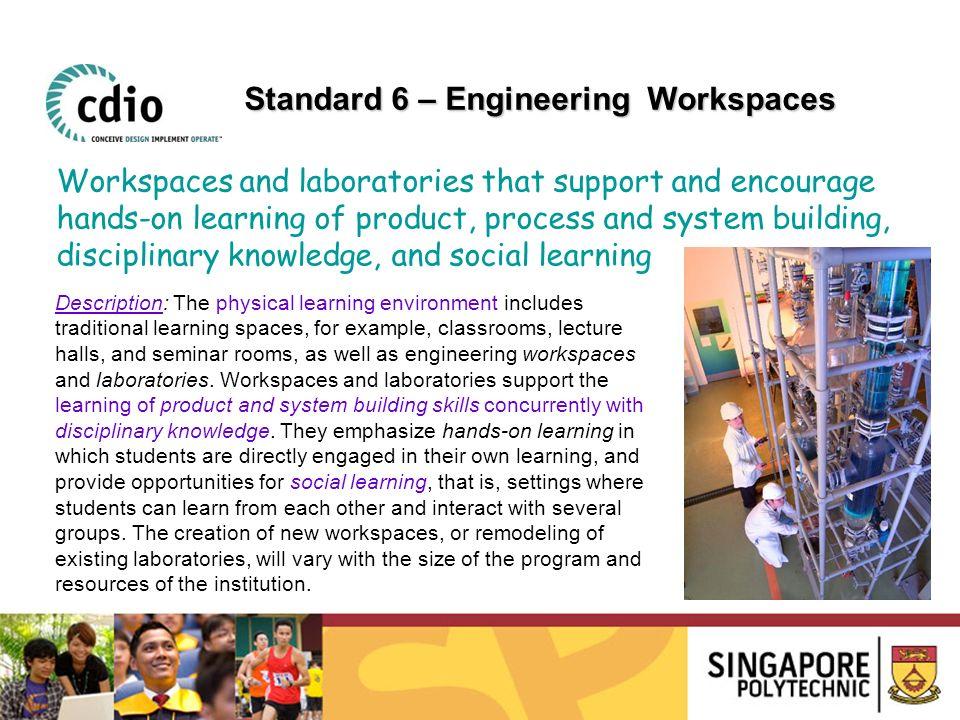 Standard 6 – Engineering Workspaces