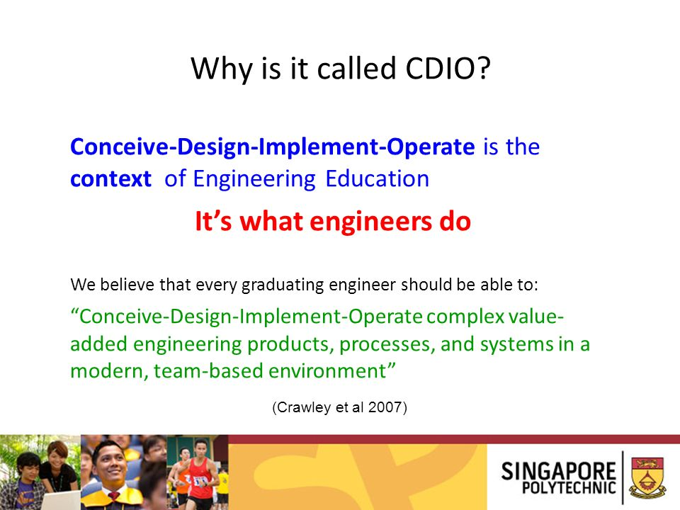 Why is it called CDIO It's what engineers do