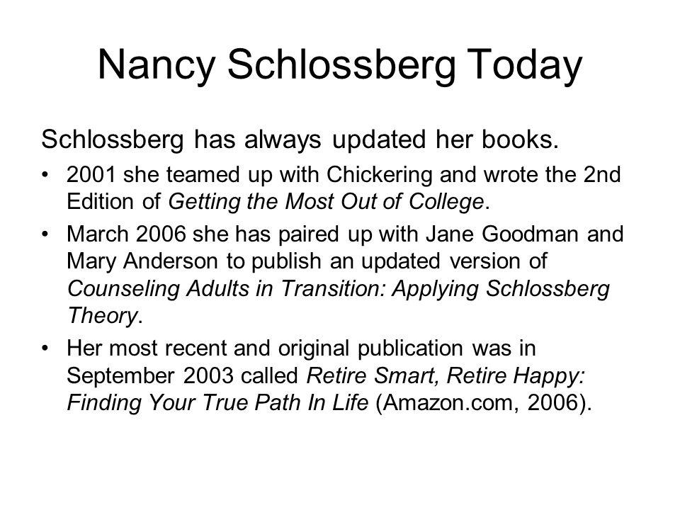 Nancy Schlossberg Today