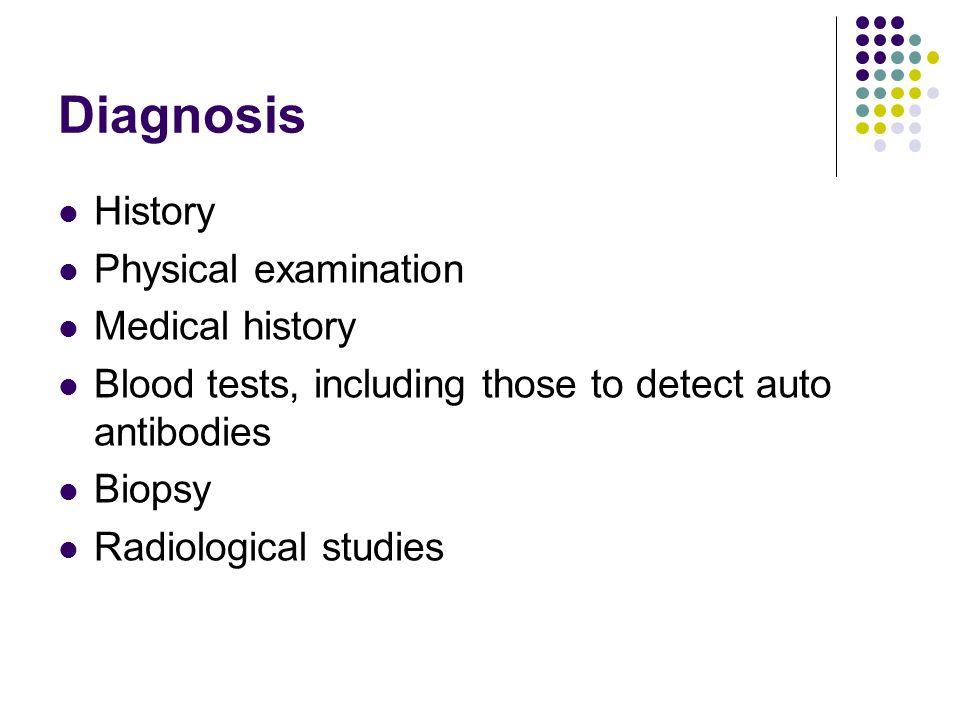 Diagnosis History Physical examination Medical history