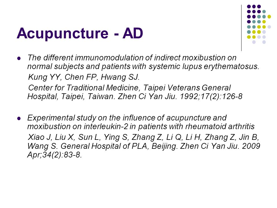 Acupuncture - AD The different immunomodulation of indirect moxibustion on normal subjects and patients with systemic lupus erythematosus.