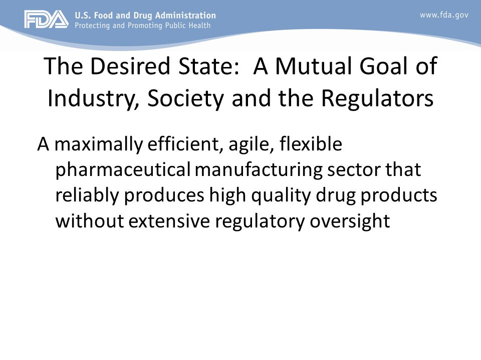 The Desired State: A Mutual Goal of Industry, Society and the Regulators