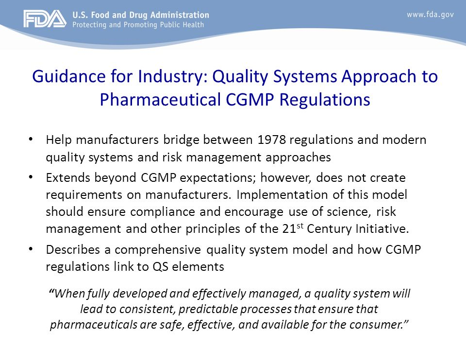 Guidance for Industry: Quality Systems Approach to Pharmaceutical CGMP Regulations