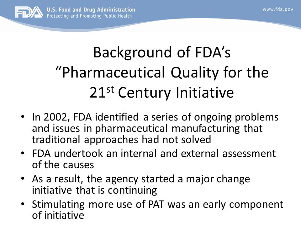 Background of FDA's Pharmaceutical Quality for the 21st Century Initiative
