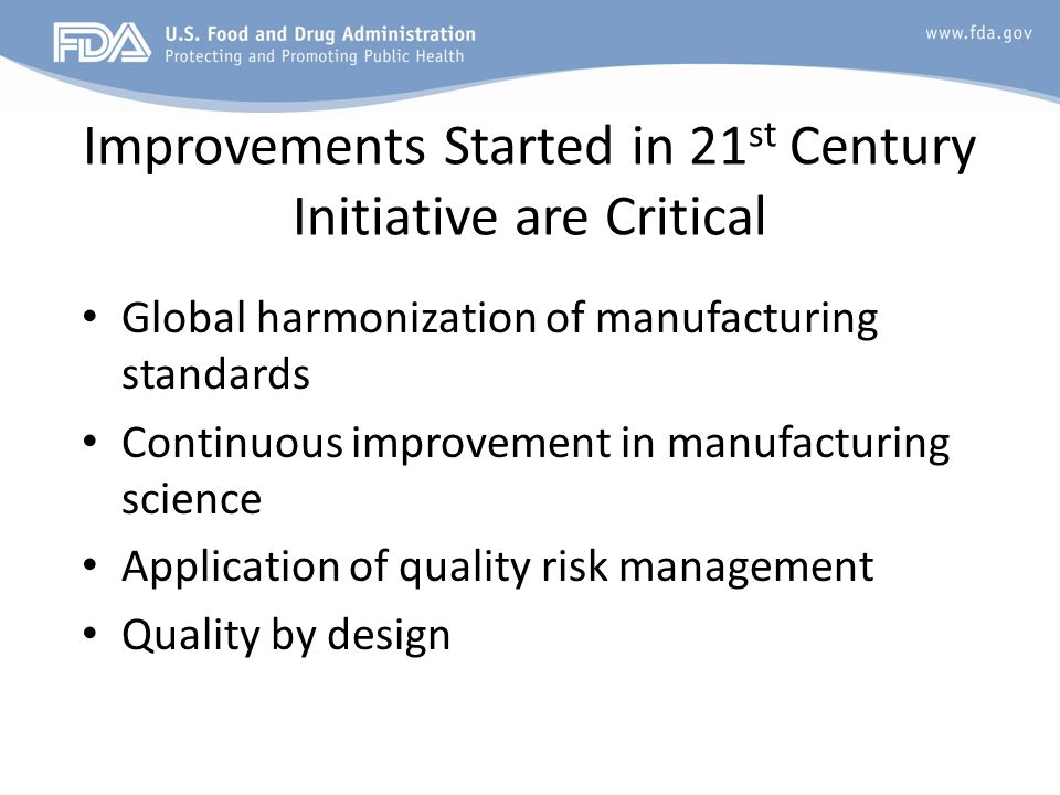 Improvements Started in 21st Century Initiative are Critical