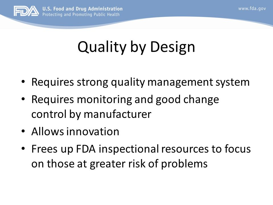 Quality by Design Requires strong quality management system