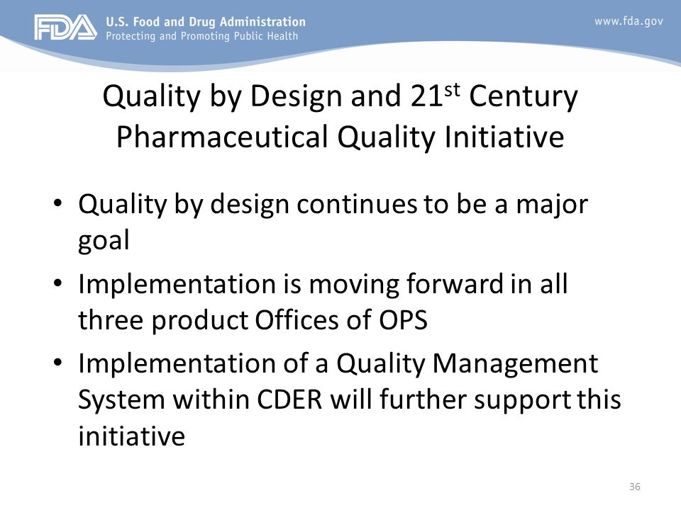 Quality by Design and 21st Century Pharmaceutical Quality Initiative
