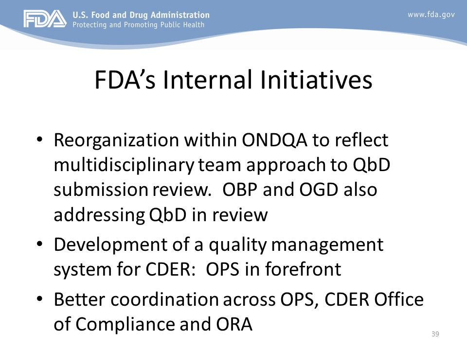 FDA's Internal Initiatives