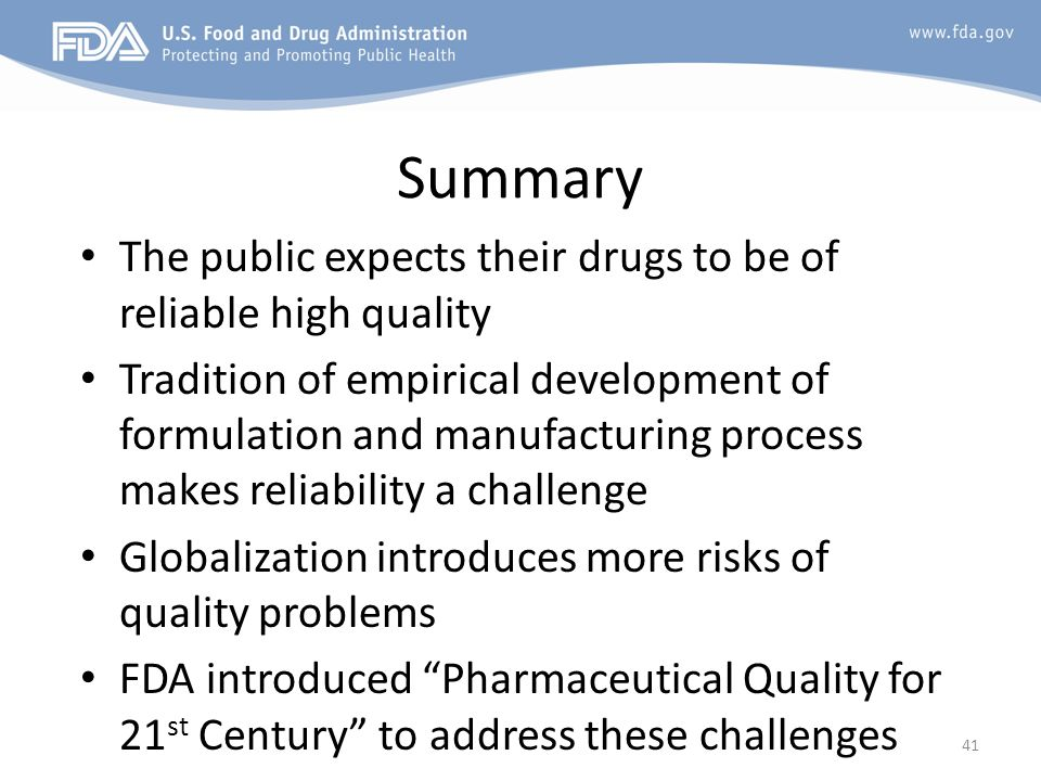 Summary The public expects their drugs to be of reliable high quality