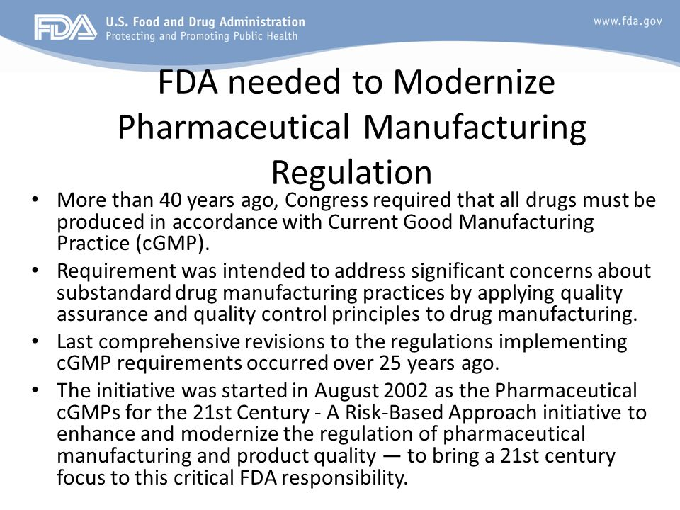 FDA needed to Modernize Pharmaceutical Manufacturing Regulation
