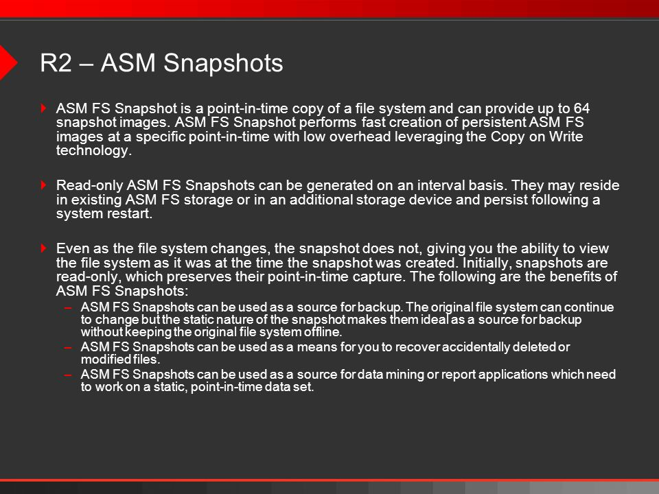R2 – ASM Snapshots