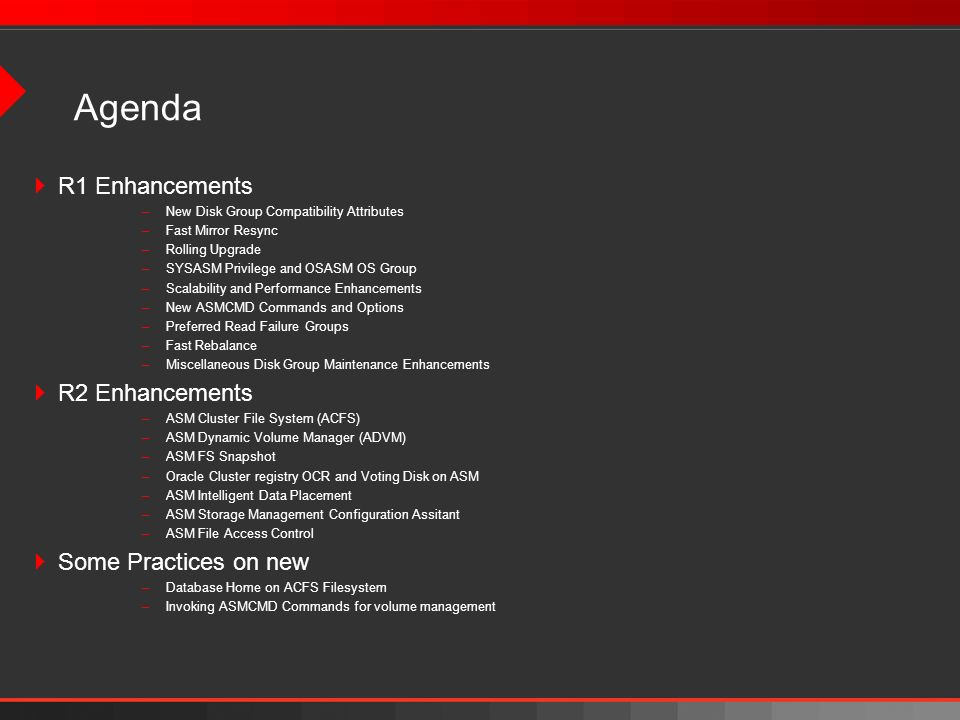 Agenda R1 Enhancements R2 Enhancements Some Practices on new