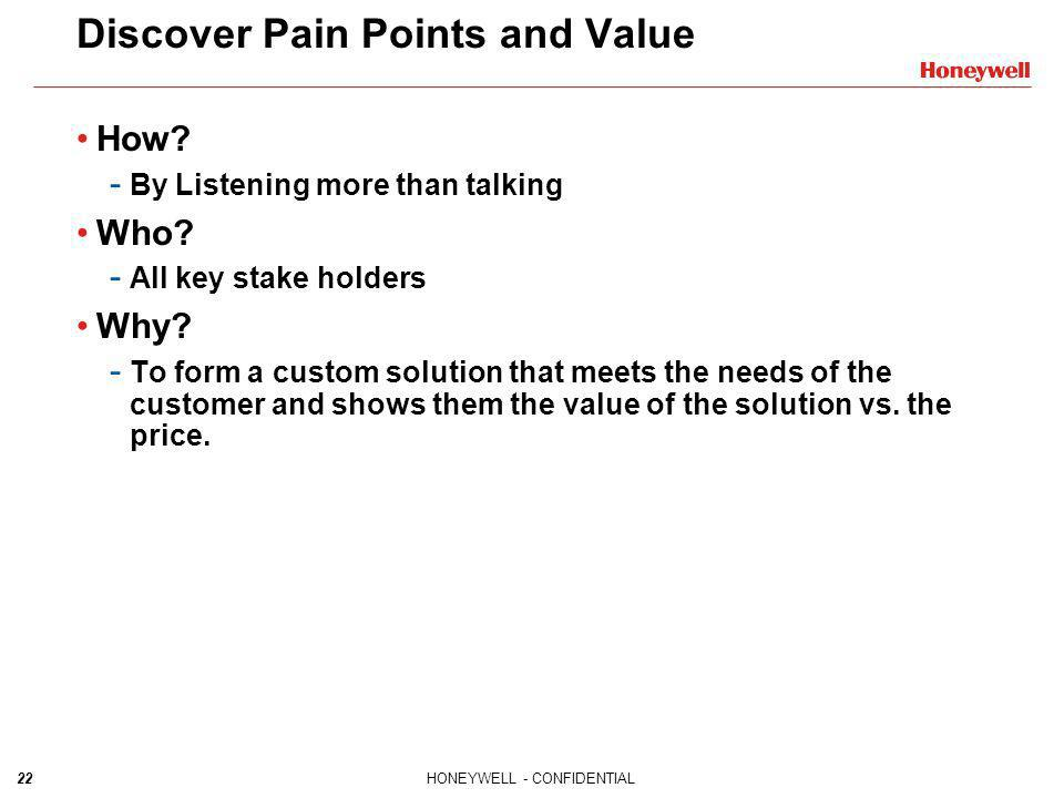 Discover Pain Points and Value