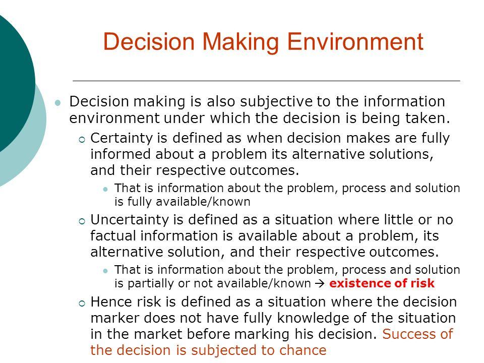 Decision Making Environment