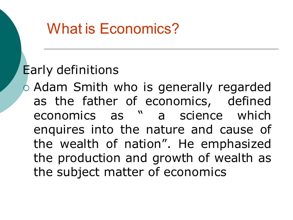 What is Economics Early definitions