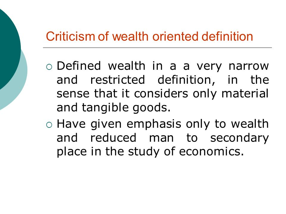 Criticism of wealth oriented definition