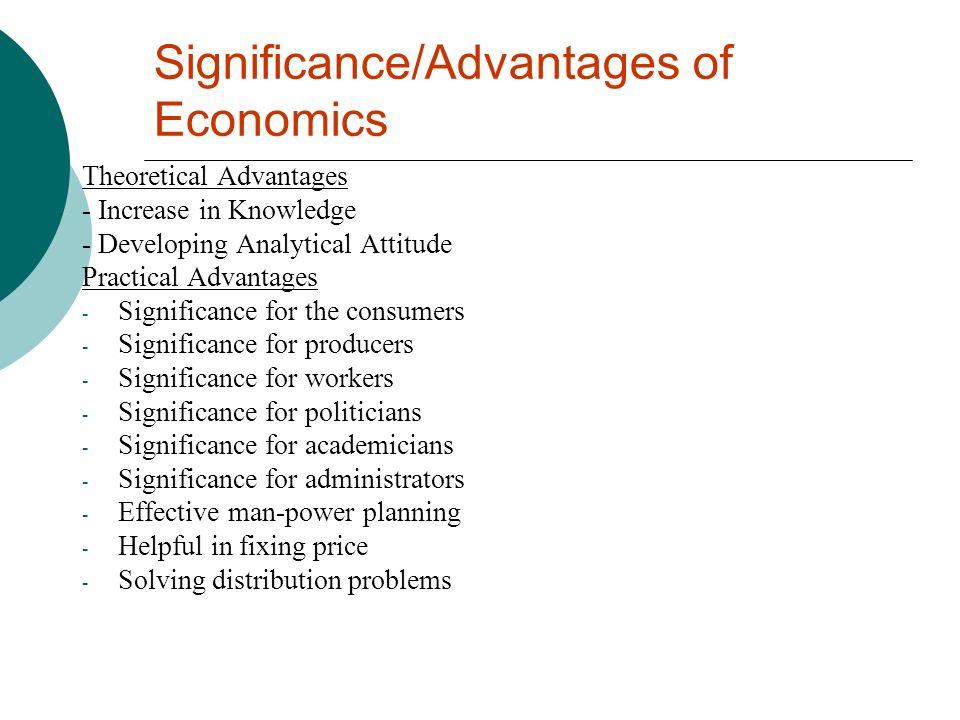 Significance/Advantages of Economics
