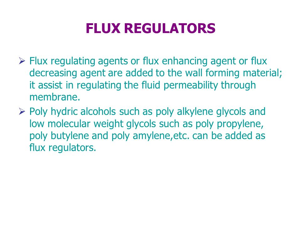 FLUX REGULATORS