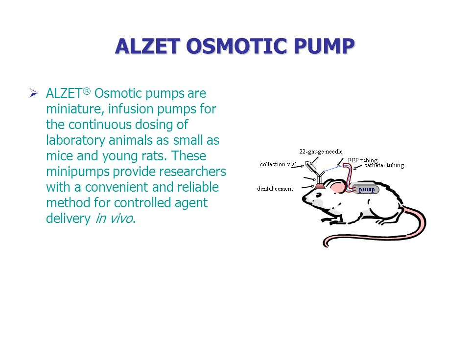 ALZET OSMOTIC PUMP