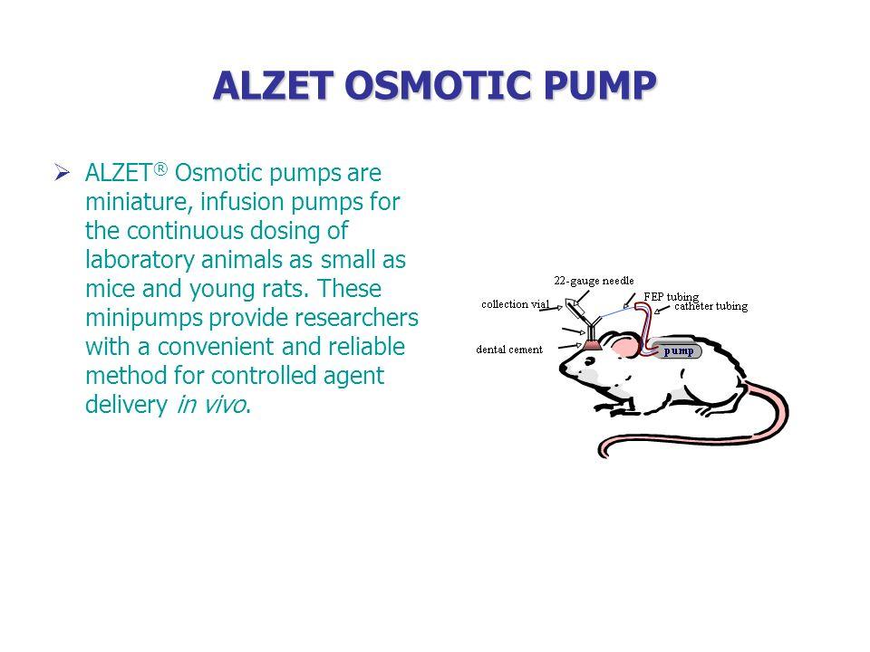 ALZET OSMOTIC PUMP