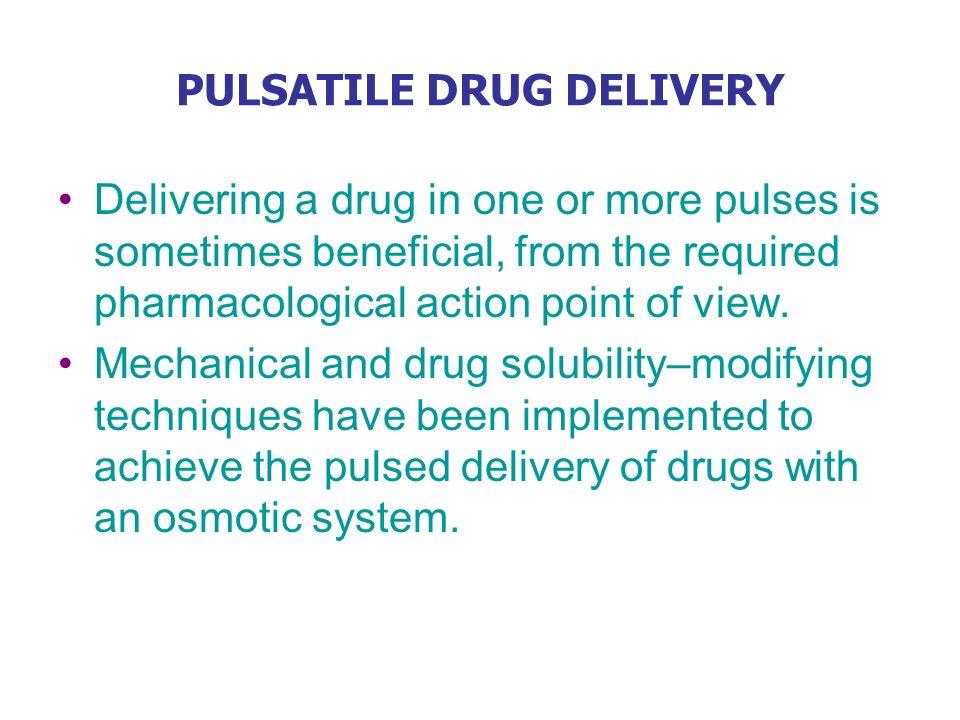 PULSATILE DRUG DELIVERY