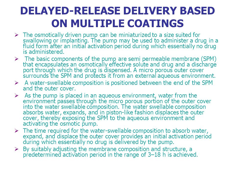 DELAYED-RELEASE DELIVERY BASED ON MULTIPLE COATINGS